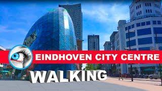 Eindhoven Walking Tour City Centre | Travel Guide | Noord Brabant Netherlands