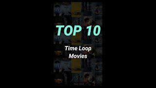 Top 10 Time Loop Movies #shorts