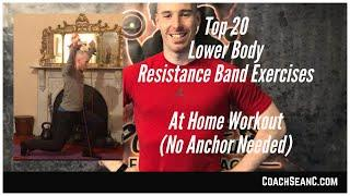 Top 20 Lower Body Resistance Band Exercises (No Attachment Needed)
