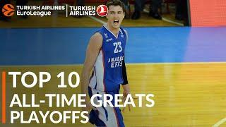 Top10 All-time Greats: Playoffs