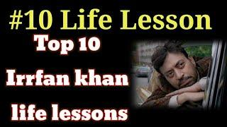 #Irrfankhan #lifelessons Top 10 life lessons | Irrfan khan life lessons | Good Soul | Inspiration.