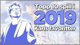 De beste spillene i 2019 - Karls topp 10-liste