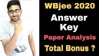 Wbjee 2020 Answer key with paper Analysis | Wbjee cutoff , Marks vs Rank vs college | Total Bonus ?
