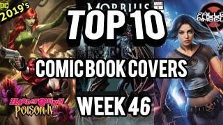 TOP 10 Comic Book Covers Week 46