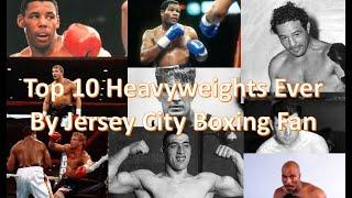 Top 10 All Time Heavyweight Boxers (Part 1)