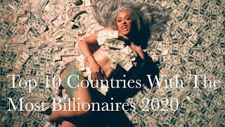 Top 10 Countries With The Most Billionaires 2020