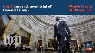 Third day of Trump's impeachment trial - 2/11 (FULL LIVE STREAM)