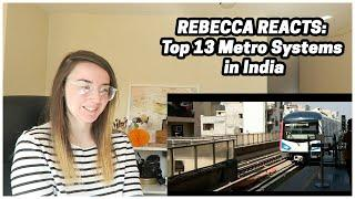 Rebecca Reacts: Top 13 Metro Systems in India