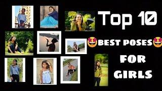 Top 10 best girls poses for photoshoot
