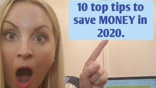 10 top tips to save money in 2020.