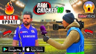 Real Cricket 19 {BIG} Mega Update NEW Proof !! Career Mode, Pitch Report, Player Interview, Hindi
