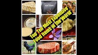 Top 10 Most Expensive Food Items in the World