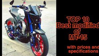 Top 10 modified of MT-15 // Yamaha MT 15 // MODIFIED MT15 // MODIFICATIONS // the flaky guy