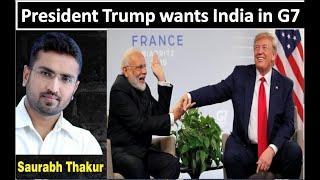 राष्ट्रपति Trump G-7 में भारत को चाहते हैं I  क्या है G-7 ?