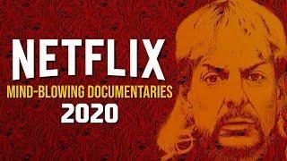10 Mind-Blowing Netflix Documentaries to Watch Now! 2020