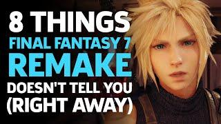 8 Things Final Fantasy 7 Remake Doesn't Tell You (Right Away)