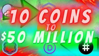 MY TOP 10 COINS TO $50 MILLION! TOP MICRO ALT COINS THAT CAN **STILL** MAKE YOU MILLIONS! (3 EXTRAS)