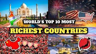 Top 10 Most Richest Countries in the World | दुनिया के 10 सबसे अमीर देश |