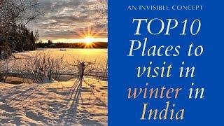 TOP 10 Place to visit in winter in India