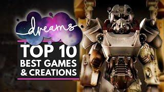 Top 10 Best DREAMS Games & Creations You Need to Check Out!