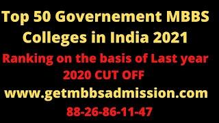 Top 50 Government MBBS medical colleges 2021