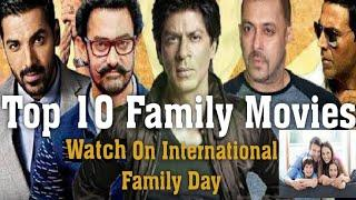 Top 10 Bollywood Family Drama Movies To watch on International Family Day