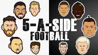 ⚽️5-A-SIDE FOOTBALL!⚽️ Feat Messi, Ronaldo, Mbappe, Zlatan, Haaland, Mane + the Frontmen