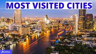 Top 10 Most Visited Cities in The World