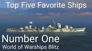 World of Warships Blitz: Top Five Favorite Ships. Number One