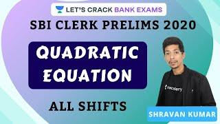 Quadratic Equation | SBI Clerk 22/04/2020 | Shravan Kumar