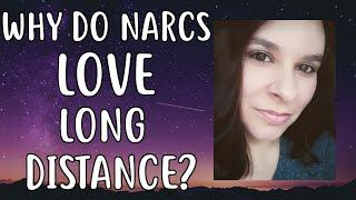 "Why Narcissists LOVE Long Distance ""Relationship"" GARBAGE!"