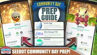 START NOW! TOP TIPS FOR SHINY *SEEDOT* COMMUNITY DAY PREP - 3X XP & SHIFTRY BULLET SEED   Pokémon GO