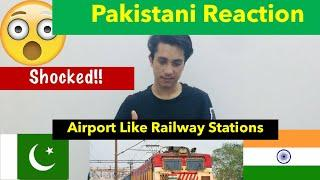 PAKISTANI Reacts |Top 10 Railway Station That Like Airport |Indian Railway Service.