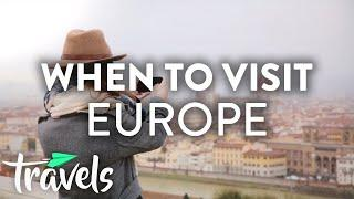 When to Travel to Europe | MojoTravels