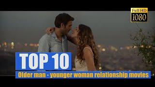 Top 10: Older man - younger woman relationship movies and TV shows