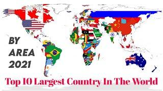 Top 10 Largest Country In The World // Biggest Country By Area
