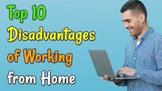 Top 10 Disadvantages of Work From Home | Work From Home | Best Part Time Jobs