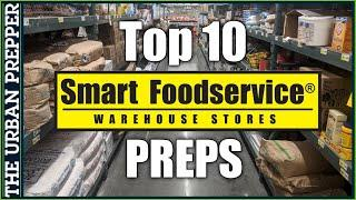 Top 10 Bulk Preps at Smart FoodService Warehouse (Cash & Carry)