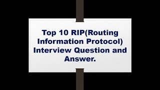 Top 10 RIP Interview Question and Answer (Fresher and Experience)....
