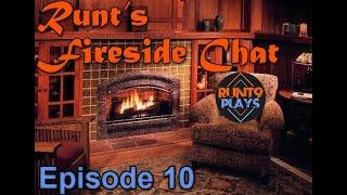 Twitch Affiliate, Top 10 Popping Off + Huge Thanks to Community! | Runt's Fireside Chat - Episode 10