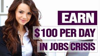 10 Work From Home Employment Jobs PAYING YOU ($100/Day) In A Global Financial CRISIS (Online Jobs)