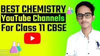 Best Chemistry YouTube Channel For Class 11 || Best Chemistry Teacher On YouTube For Class 11