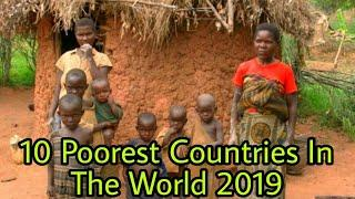 10 Poorest Countries In  The World 2019 | Most world top information |Unknown information