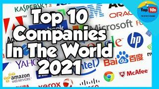 Top 10 Companies In The World 2021 | Top 10 Highest Revenue Companies In The World