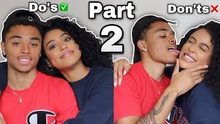 HOW TO HAVE THE PERFECT RELATIONSHIP PT 2: DO'S AND DON'TS TO MAKE YOUR RELATIONSHIP LAST #GirlTalk