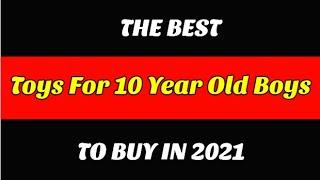Best Toys For 10 Year Old Boys To Buy In 2021