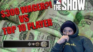 $300 WAGER VS TOP 10 PLAYER! MOST RUNS EVER SCORED?! MLB the Show 19 Diamond Dynasty