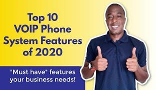 Top 10 VOIP Phone System Features of 2020