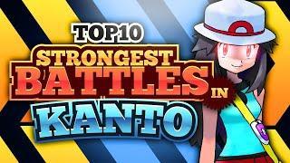 Top 10 STRONGEST Kanto Region Battles! (SECRET BOSS Pokémon Trainers Included)