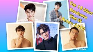 Top 10 Most Handsome Thai BL Actors (2020)